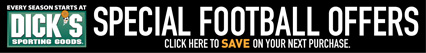 Dick's Sporting Goods Special Football Offers | Click to save on your next purchase